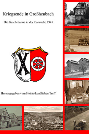 Kriegsende_Grossheubach_364px